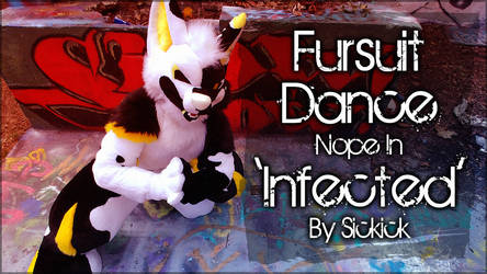 Fursuit Dance / Nope / 'Infected' / Sickick // by TwilightSaint