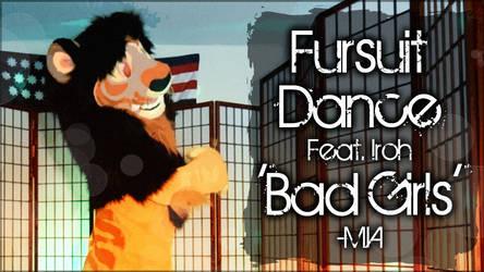 Fursuit Dance / Iroh / 'Bad Girls' / MIA // by TwilightSaint