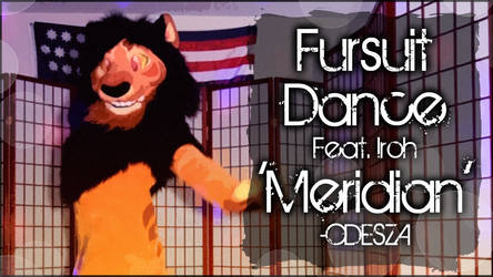 Fursuit Dance / Iroh / 'Meridian' //