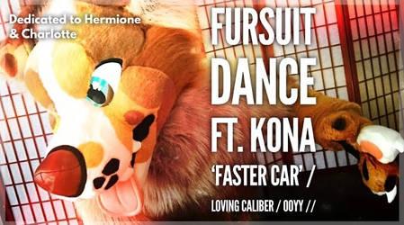 Fursuit Dance / Kona / 'Faster Car' //