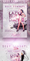 Sexy Sundays Party Flyer by KoolGfx