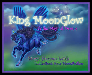 King MoonGlow available NOW by moonfeather