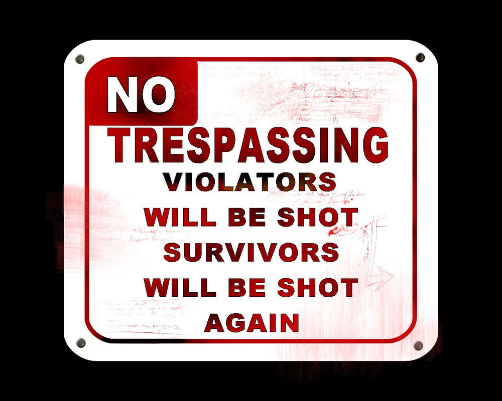 no trespassing by r-f