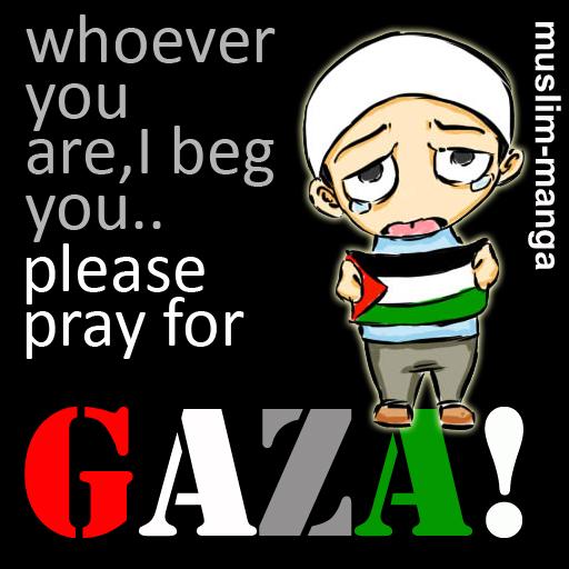 please pray for GAZA! by sythm