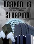 Heaven is Sleeping