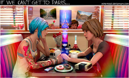 Life is Strange - If we can't get to Paris...