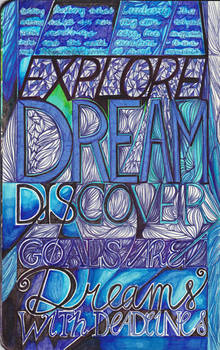 Moleskine IX - Explore, Dream, Discover.