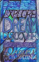 Moleskine IX - Explore, Dream, Discover. by simoneines