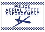 NSW Police Aerial Speed Enforcement Sign