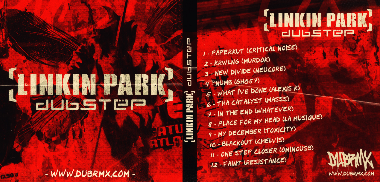 Linkin Park - Dubstep Mixtape by GrahamPhisherDotCom