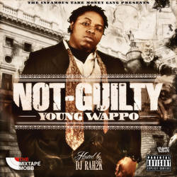 Young Wappo - Not Guilty