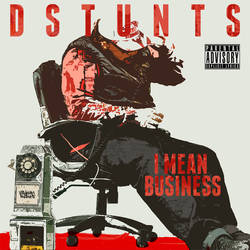 I Mean Business DStunts