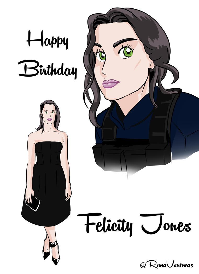 Happy Birthday Felicity Jones by DunadanX