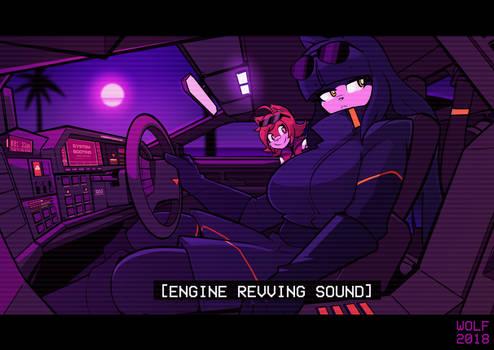 [Engine Revving Sound]