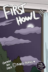 First Howl Cover by Mighty-Muffins