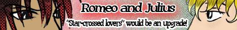 Romeo and Julius banner