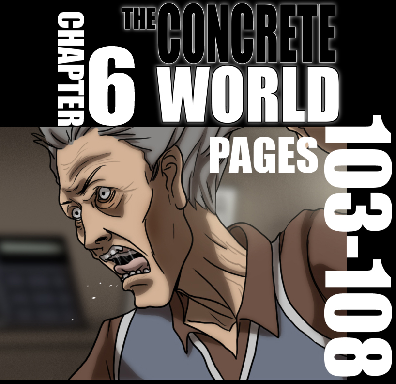 The Concrete World Ch.6 10-108 by ConcreteWorld