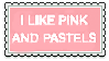 I LIKE PINK AND PASTELS STAMP  [FREE TO USE] by msaishakristine