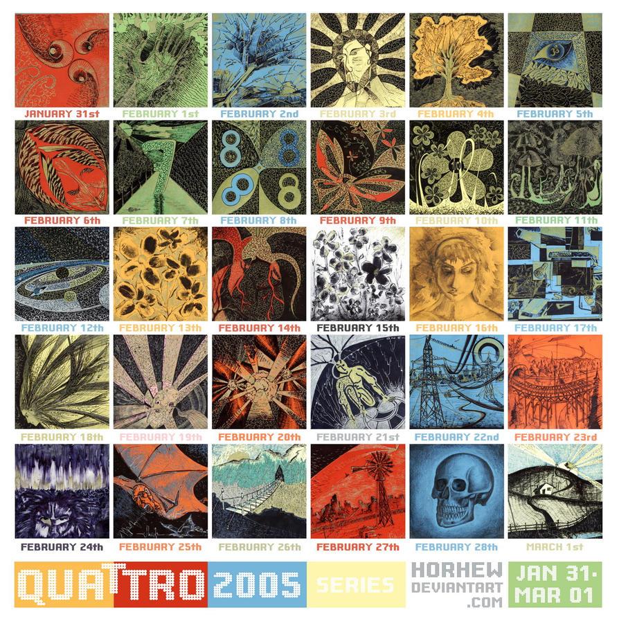 Quattro 2005 Series by Horhew
