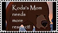 Koda's Mom Needs More Respect