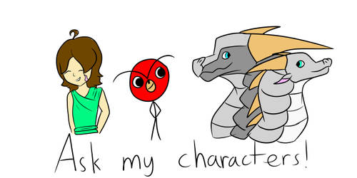 Ask my characters (and me)!!!