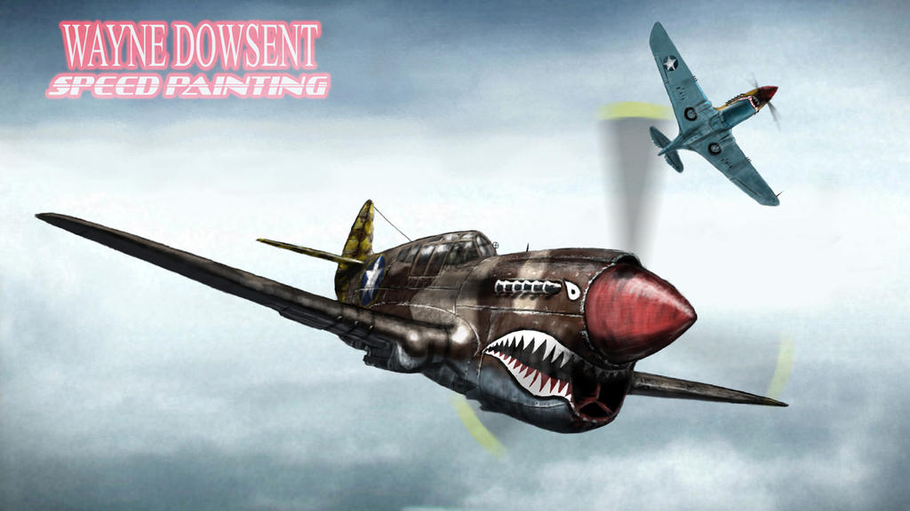 P 40 WARHAWK SPEED PAINTING By Waynedowsent