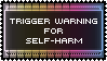Trigger Warning Stamp - Self-harm/Self-injury by AdaleighFaith