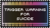 Trigger Warning Stamp - Suicide by AdaleighFaith