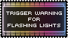 Trigger Warning Stamp - Flashing Lights by AdaleighFaith