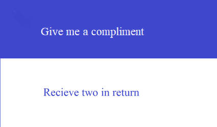 Two For One Deal On Compliments