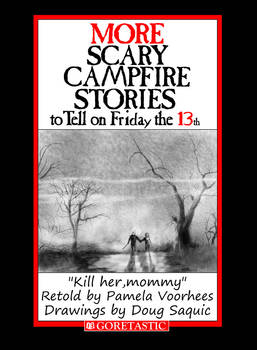 Scary Campfire  Stories To Tell On Friday the 13th