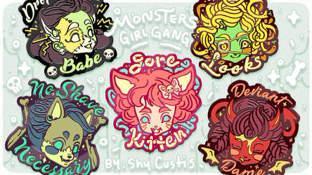 Monster Girl Gang pins and keychains by ShyCustis