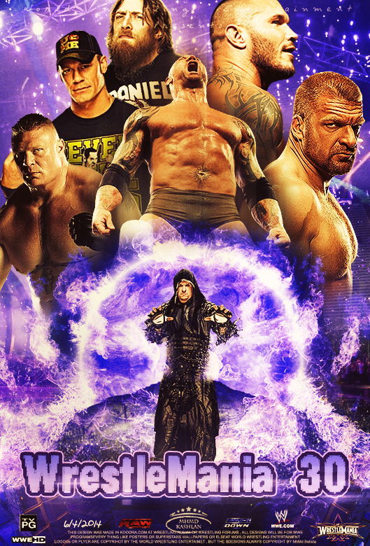 WrestleMania 30 ~ Poster like official style .. :D by MhMd ...