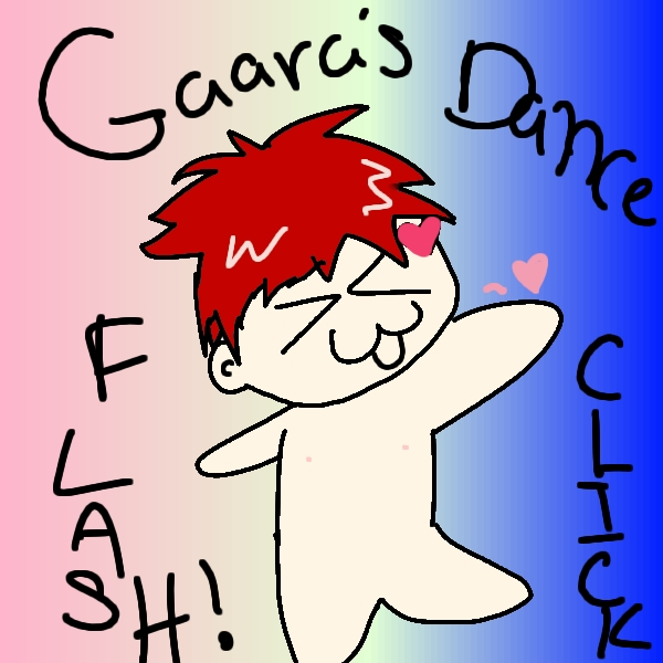 dance gaara flash- final by giggleblue22