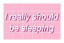 [Stamp] I Really Should be Sleeping