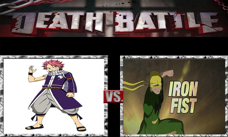 Death Battle Natsu Dragneel vs Iron Fist by jss2141 on DeviantArt
