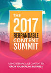 Rebrandable Content Summit 2017 Review and (MASSIV