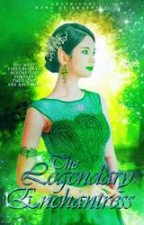 The Legendary Enchantress by GrandQueenHana