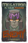 Megatron Propaganda Poster