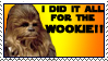 I did it all for the WOOKIE by mitdemadlerimherzen