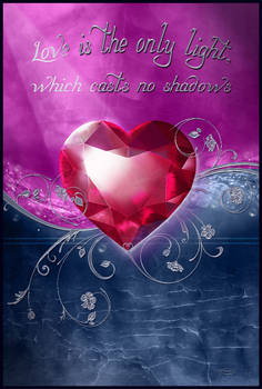 Love is the light that casts no shadows