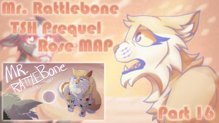 Mr. Rattlebone - TSH Prequel Rose MAP Part 16
