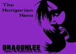 DragonLee - The Hungarian Hero