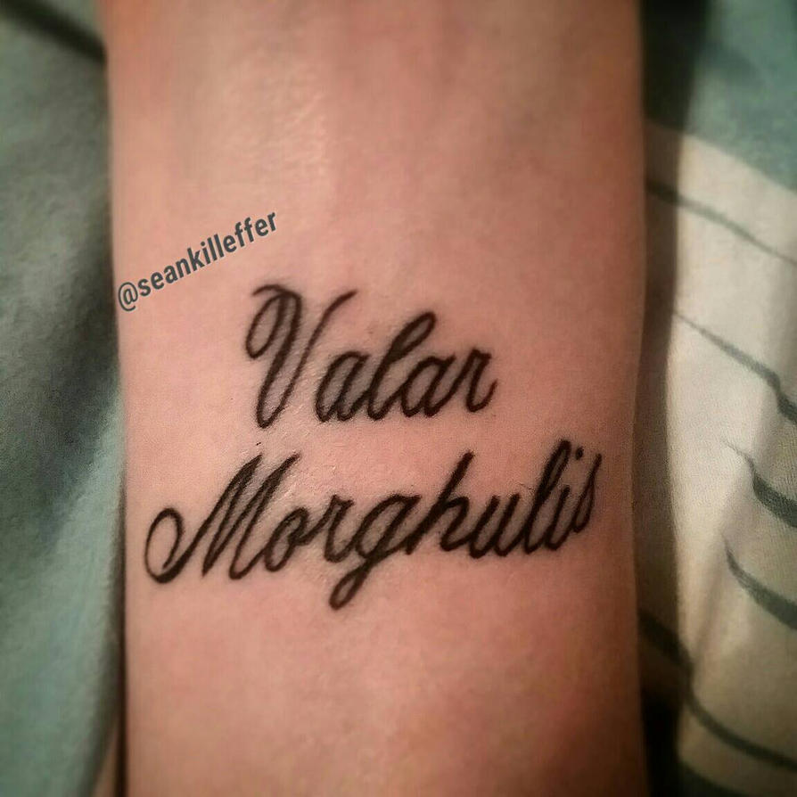 valar morghulis tattoo by seankilleffer on deviantart