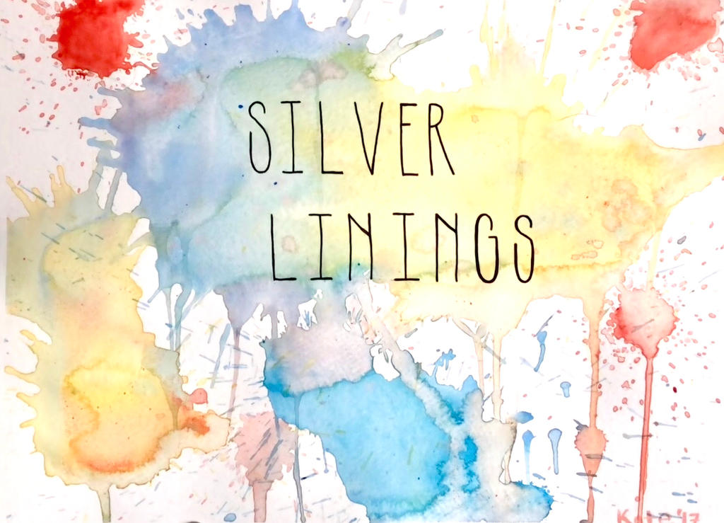 Silver Linings by live-love-forgive