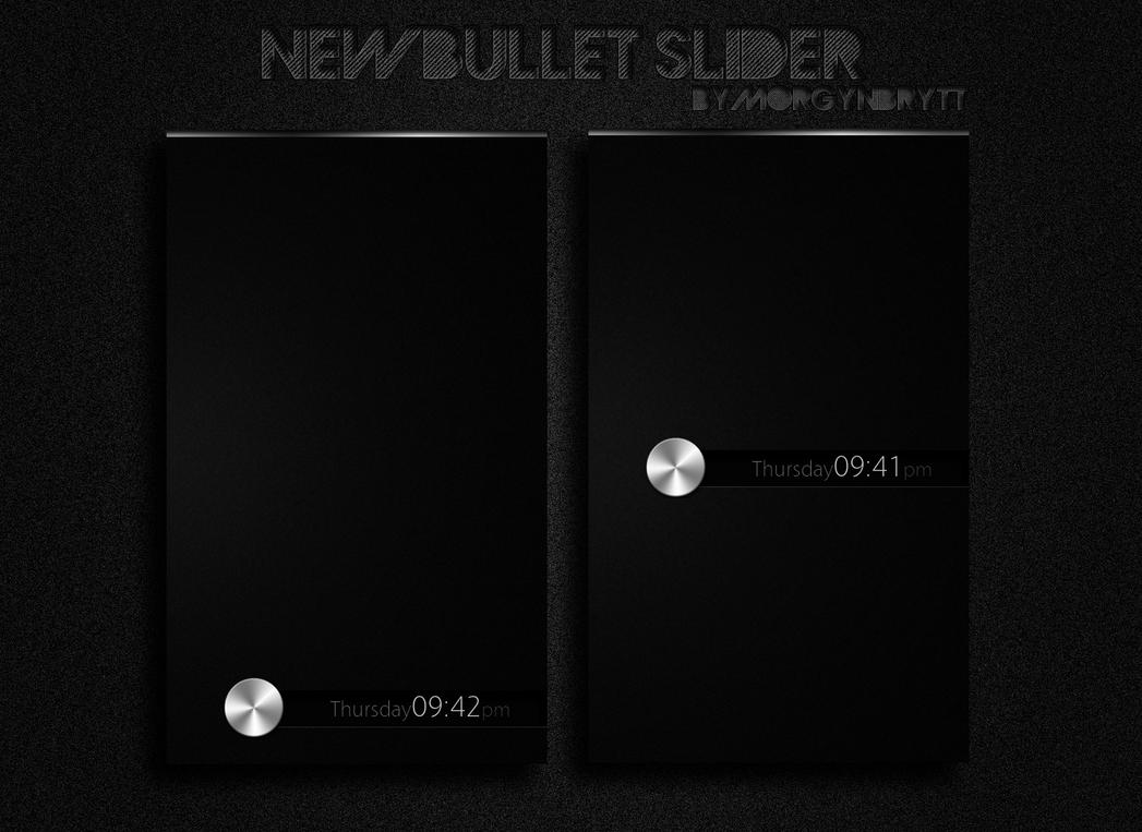 New Bullet Slider by morgynbrytt