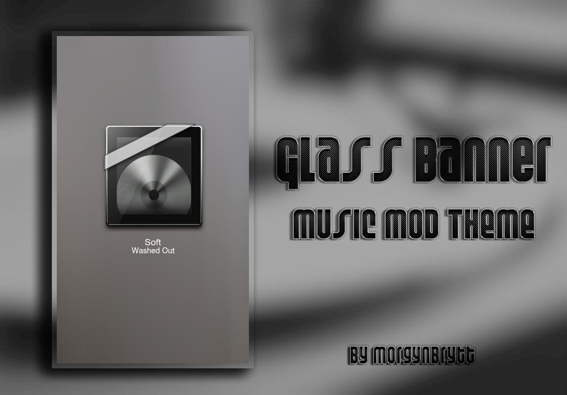 Glass Banner MusicMod Theme by morgynbrytt