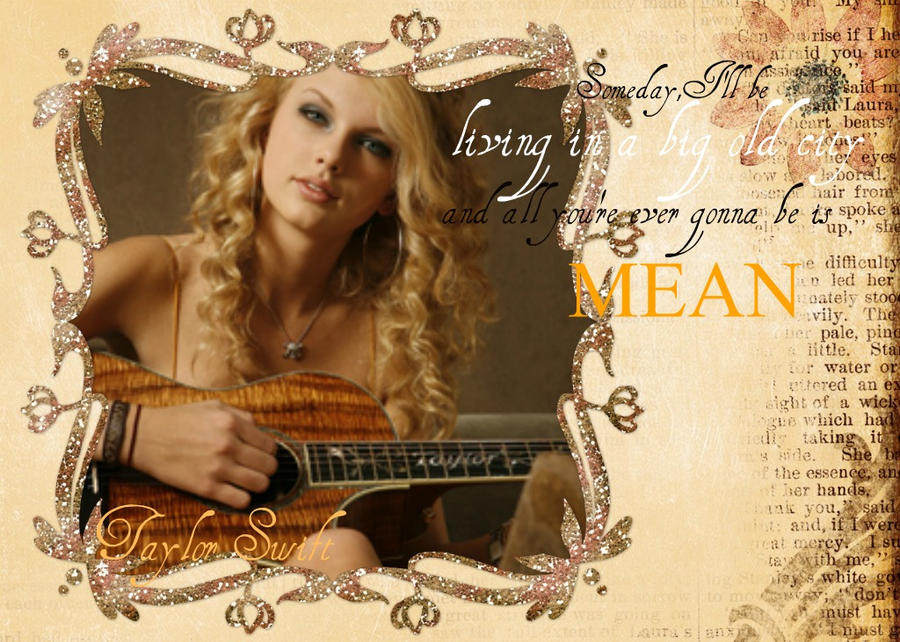 Taylor Swift Mean Video Taylor Swift Mean by