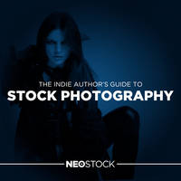The Indie Author's Guide to Stock Photography by NeoStockz