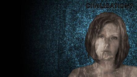 Civilisation? by WitchicusRex